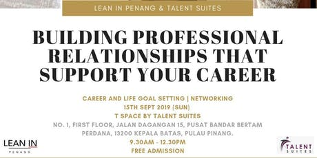 Building Professional Relationships That Support Your Career tickets
