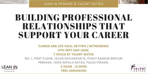 Building Professional Relationships That Support Your Career