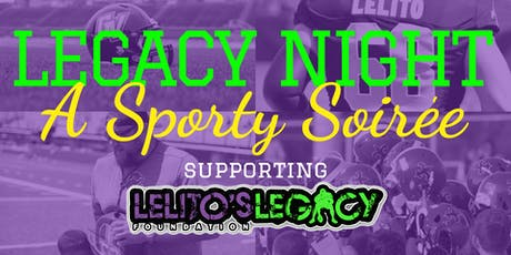 Legacy Night: A Sporty Soiree! tickets