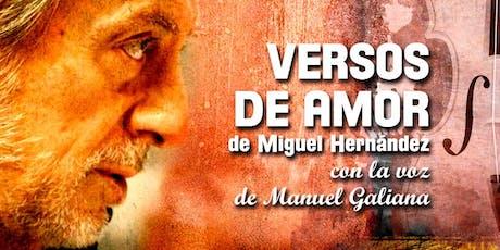 Versos de amor de Miguel Hernández - con la voz de Manuel Galiana entradas