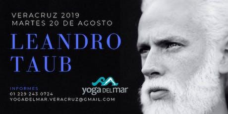 Leandro Taub en Veracruz: Martes 20 de Agosto 2019 entradas