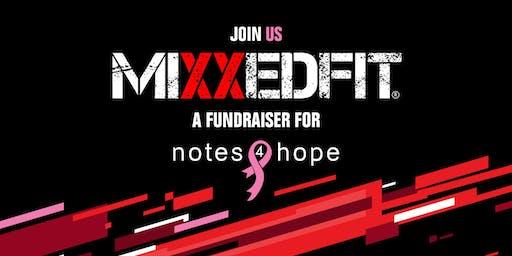NOTES4HOPE Presents...                  MIXXEDFIT FUNDRAISER