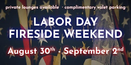 Labor Day Fireside Weekend at The Rooftop tickets