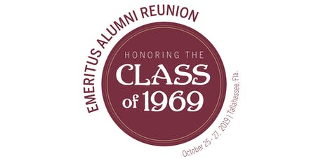 FSU Emeritus Alumni Society Reunion honoring the Class of 1969  tickets