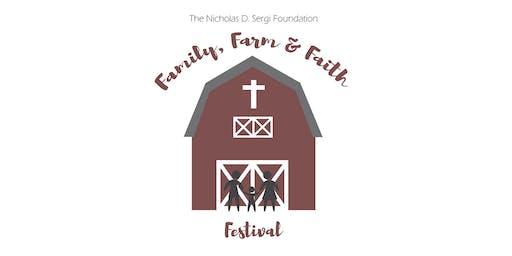 """The Nicholas D. Sergi Foundation """"Family, Farm & Faith Festival"""""""