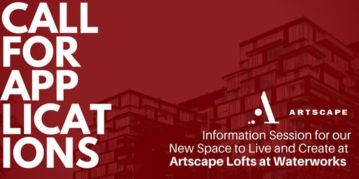 Artscape Lofts at Waterworks: Information Session 1