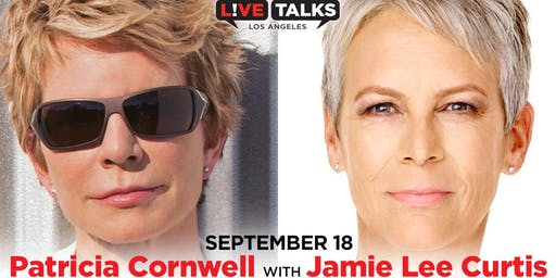Patricia Cornwell in conversation with Jamie Lee Curtis