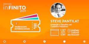 Workshop com Steve Pantilat: Evolução e Desafios em...