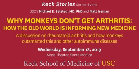 Why Monkeys Don't Get Arthritis: How the Old World is Shaping New Medicine tickets