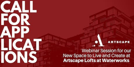 Artscape Lofts at Waterworks: Information Session 2 tickets