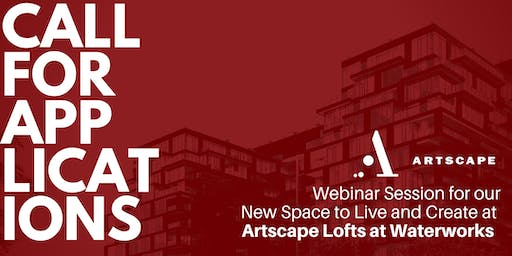 Artscape Lofts at Waterworks: Information Session 2