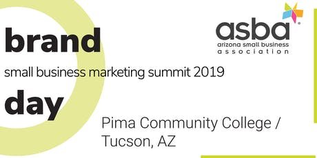 Brand Day TUCSON: Small Business Marketing Summit 2019 tickets