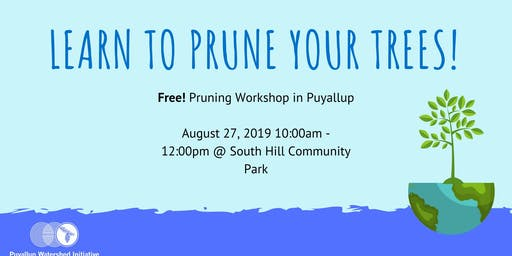 Puyallup Tree Talk #2: Pruning Workshop!