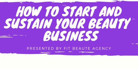 How to Start and Sustain Your Beauty Business tickets