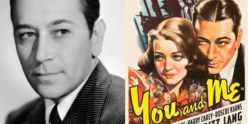 CinemaLit: You and Me (1938)