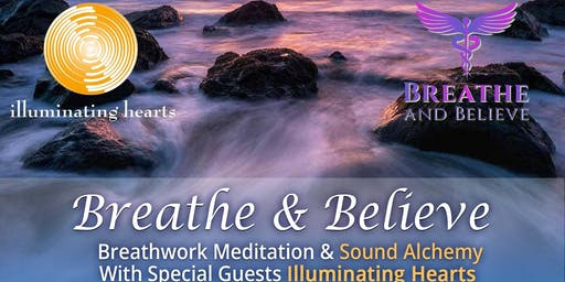 Breathe and Believe Launch Event with Illuminating Hearts