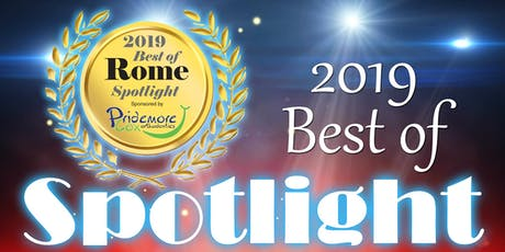 2019 Best of Rome Spotlight  sponsored by Pridemore Cox Orthodontics tickets