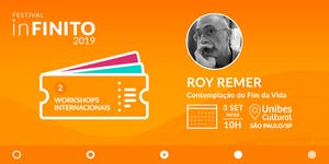 Workshop Com Roy Remer_ Contemplação do Fim da Vida