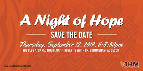 Jesus Harvesters Ministries - A Night of Hope tickets