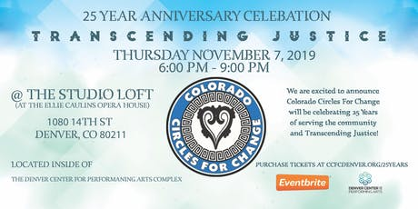 CCFC 25th Anniversary Celebration - Transcending Justice tickets