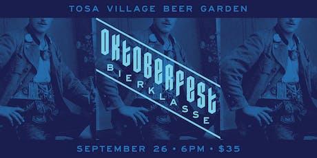 Oktoberfest Bierklasse tickets