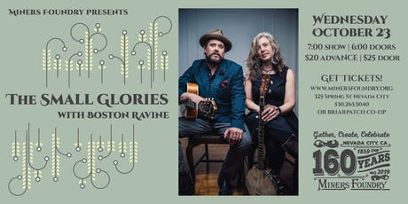 The Small Glories with Boston Ravine tickets