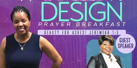 Women by Design 2nd Annual Prayer Breakfast - Prophetess Catina Goldston tickets