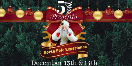 North Pole Experience : Presented by 5 East tickets