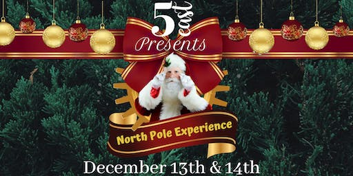 North Pole Experience : Presented by 5 East