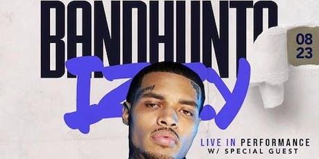 Bandhunta Izzy LIVE tickets