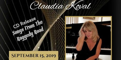 "Claudia Koval - CD Release - ""Songs From The Raggedy Road"" tickets"