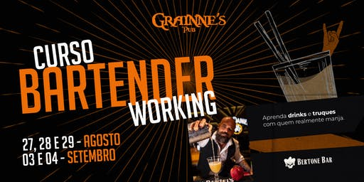 CURSO - BARTENDER WORKING / BERTONE BAR - NO GRAINNE'S