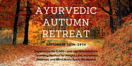 Ayurvedic Fall Cleanse Retreat tickets