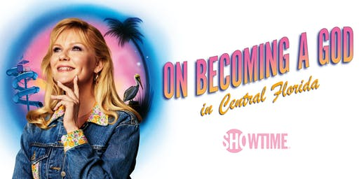 Sneak Peek: SHOWTIME® Original Series ON BECOMING A GOD IN CENTRAL FLORIDA
