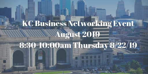 KC Business Networking Event August 2019
