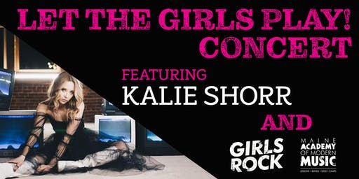 Let the Girls Play Concert with Kalie Shorr