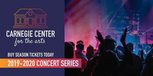 2019-2020 Concert Series Season Tickets - Early Bird
