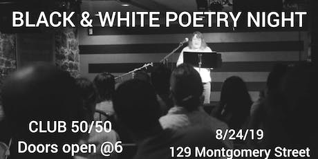 Black and White Poetry Night (Anniversary Show) tickets