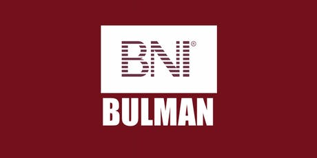 Copy of Copy of BNI Bulman - Business Brunch Network Meeting tickets