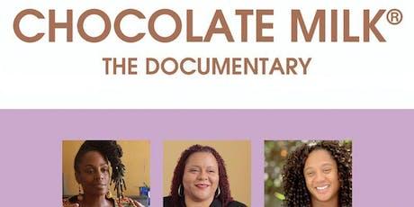Chocolate Milk Documentary tickets