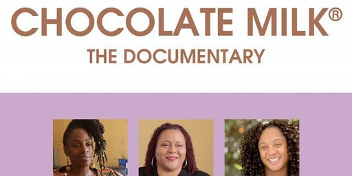 Chocolate Milk Documentary