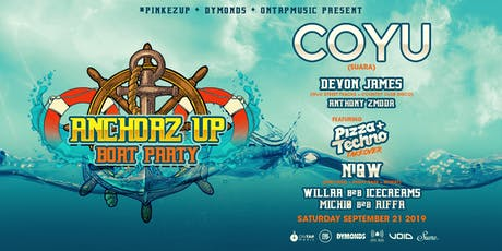 Anchorz Up Boat Party with COYU tickets