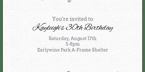 Kayleigh's 30th Birthday