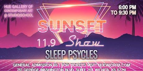 Sunset Show - Sleep Psycles tickets