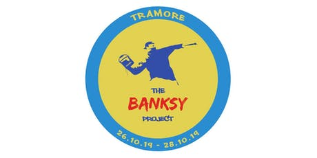 The Banksy Project Tramore - Ecologically Themed Art Competition tickets