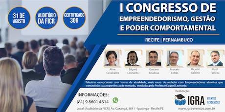 I CONGRESSO DE EMPREENDEDORISMO, GESTÃO E PODER COMPORTAMENTAL ingressos