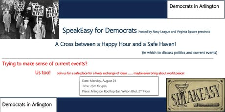 SpeakEasy:  The White Knuckle Ride to the White House Edition (Mon, Aug 26) tickets