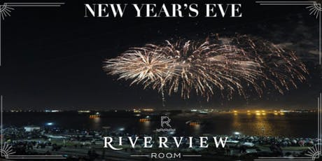 New Year's Eve at The Riverview Room tickets