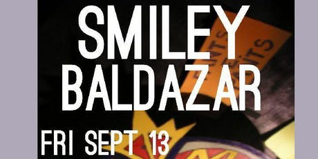 Smiley Baldazar tickets