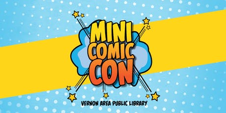 Vernon Area Library Mini Comic Con 2019 tickets